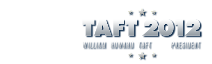 William Howard Taft for President in 2012
